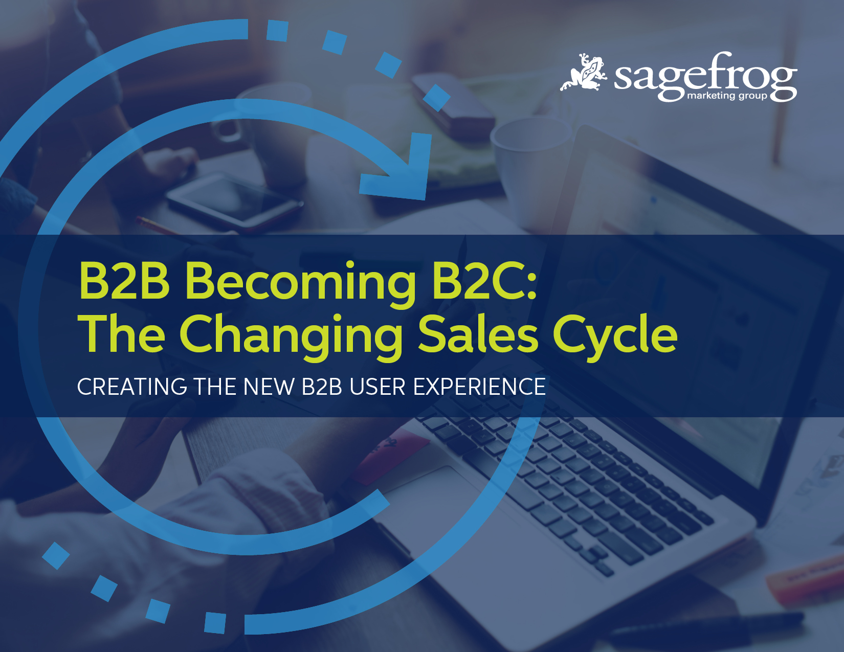 2019 B2B Becoming B2C- The Changing Sales Cycle